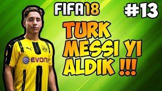 Fifa 18 Fenerbahçe Kariyeri / #13 / Türk Messi ' yi Aldık !!!