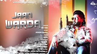 Jaan Warda (Motion Poster) Dipcee Virk | Rel on 22nd Aug | White Hill Music