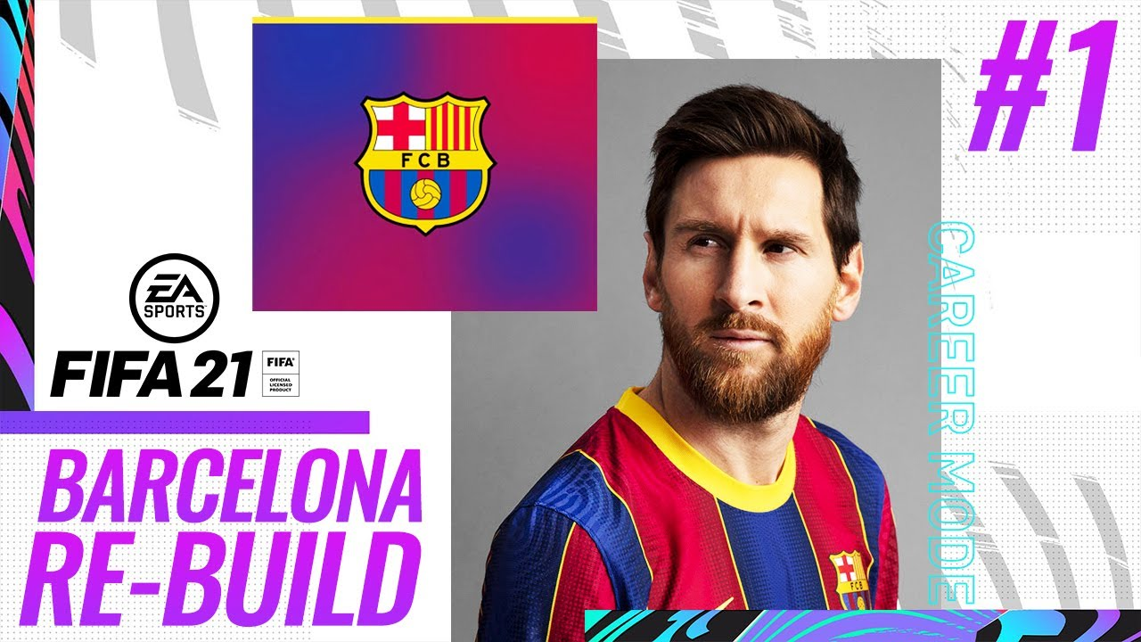 TIME TO RE-BUILD! | FIFA 21 BARCELONA CAREER MODE #1