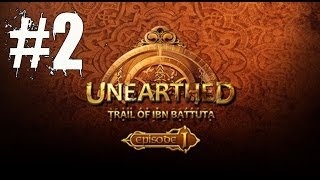 Unearthed Trail of Ibn Battuta Episode 1 Walkthrough Part 2 Gameplay Lets Play Review