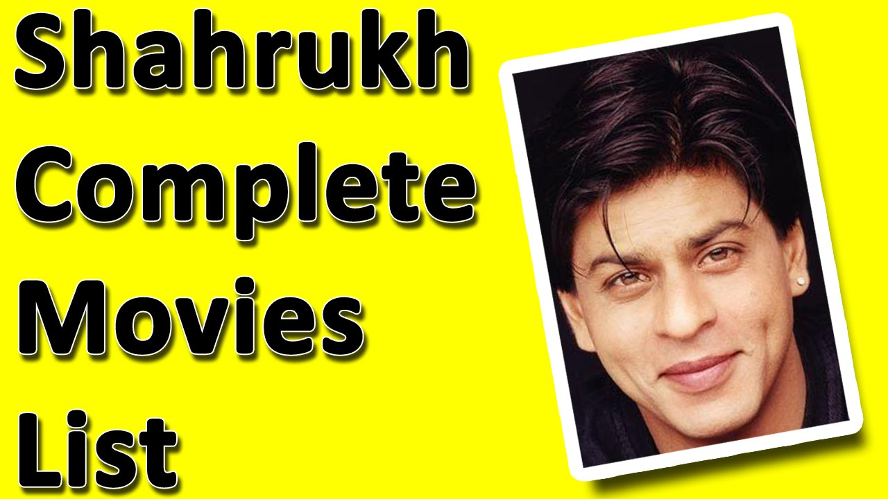 Shahrukh Khan Movies List - YouTube