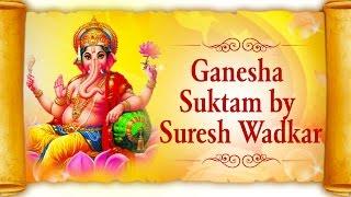 Download Hindi Video Songs - Shree Ganesha Suktam by Suresh Wadkar | Full Ganesh Mantra