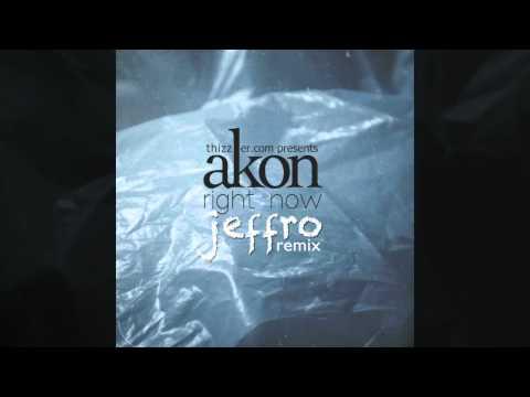 Akon - Right Now (Jeffro Remix)