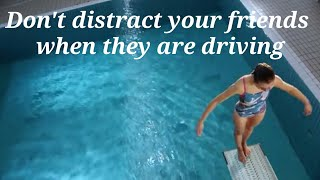 Don't distract your friends when they are driving