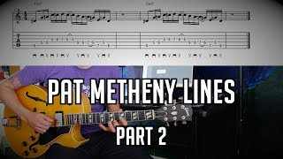 Must Know Pat Metheny (Jazz) Fragments (2 of 3) w/ TABs