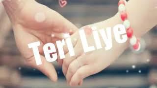 Tere  Liye     Audio Mp3   