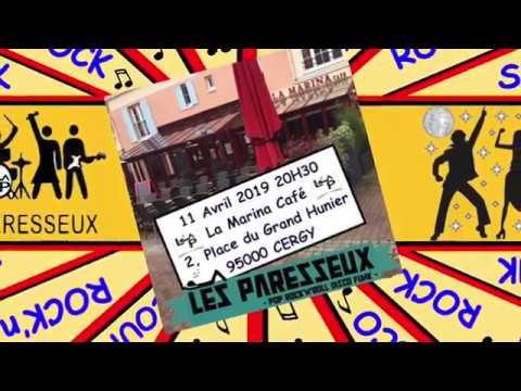 LES PARESSEUX - TRES EN FORME A LA MARINA 11/04/19