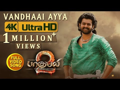 Baahubali 2  Songs Tamil | Vandhaai Ayya Full  Song | Prabhas, Anushka Shetty | Bahubali