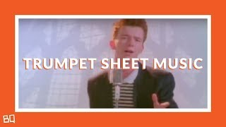 Never Gonna Give You Up Rick Astley Trumpet Sheet Music.mp3