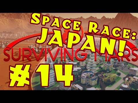 Surviving Mars: Space Race -- Stormy Japan! -- Episode 14