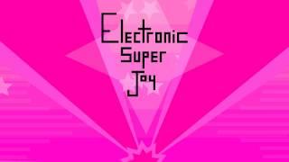 Electronic Super Joy - 09 - Ge…