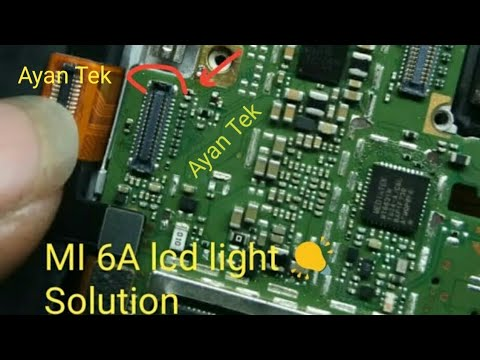 Mi 6A Lcd Light Problem Solution || Xiaomi6A Mobile Lcd