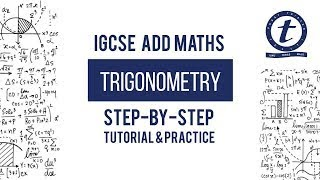 Trigonometry IGCSE Add Maths Year 10 Tutorial and Practice