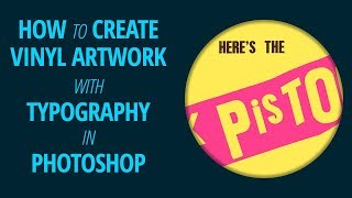How to Create Vinyl Artwork with Typography in Photoshop | The Daley Doodle