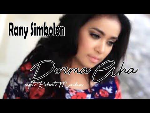 DORMA AHA (Fulll Track)-Rany Simbolon -Cipt.Robert Marbun- Lagu Batak Keren#music