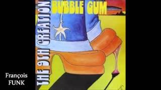 The 9th Creation - Bubble Gum (1975) ♫
