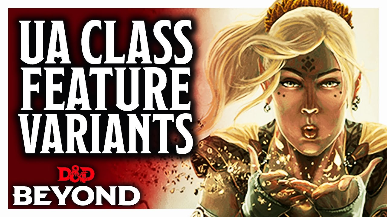 How Unearthed Arcana 'Class Feature Variants' change D&D Classes