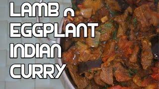 Indian Lamb & Eggplant Curry Recipe Video