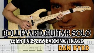 DAN BYRD | BOULEVARD GUITAR SOLO with GUITAR PRO 7 TABS and BACKING TRACK | ALVIN DE LEON (2020)