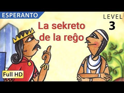 """La sekreto de la reĝo : Lernu Esperanton kun subtekstoj - Story for Children """"BookBox.com"""""""