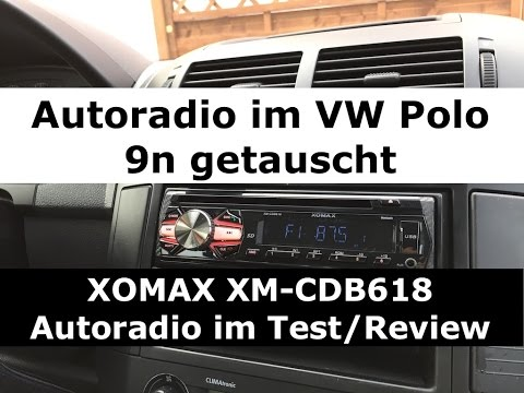 autoradio im vw polo 9n getauscht xomax xm cdb618. Black Bedroom Furniture Sets. Home Design Ideas