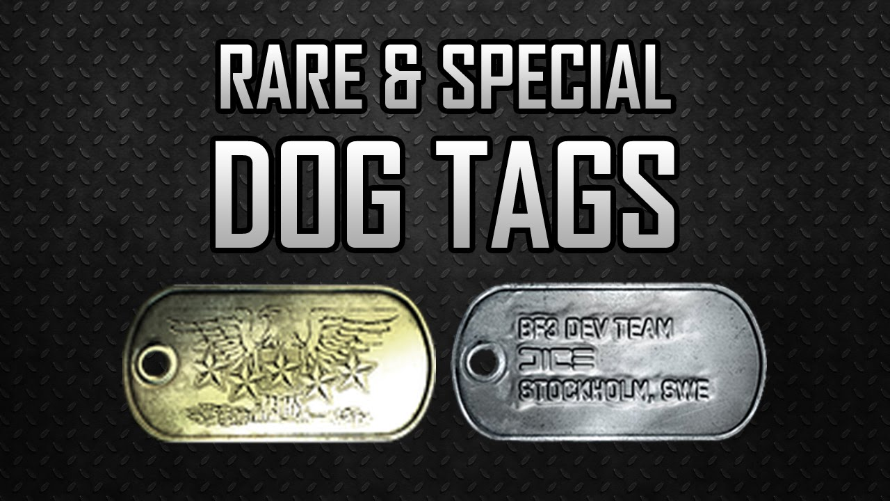 Bf3 Rare Amp Special Dog Tags Youtube