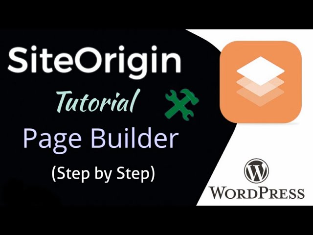 SiteOrigin WordPress Page Builder -  Tutorial (Step by Step) || How to Create Beautiful Web Pages