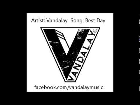 Best Day by Vandalay
