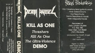 DEATH ANGEL - Kill as One FULL DEMO (1985)