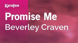 Karaoke Promise Me Beverley Craven
