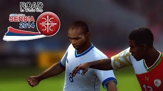 Honduras vs. Oman | Road To World Cup Serbia 2014 | FIFA 14