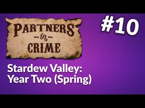 Stardew Valley (part 10) - Partners in Crime