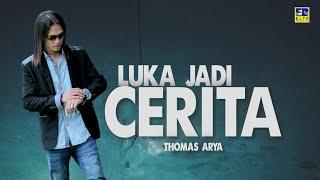 Thomas Arya - Luka Jadi Cerita (Official Music Video) Lagu Minang Terbaru