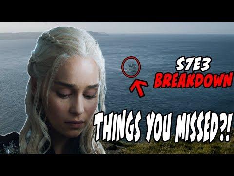 Things You MISSED?! Game Of Thrones Season 7 Episode 3 BREAKDOWN Analysis