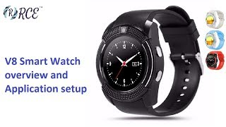 v8 Smart Watch Overview, Application Setup and available in Rs. 890/- in www.rceonline.in