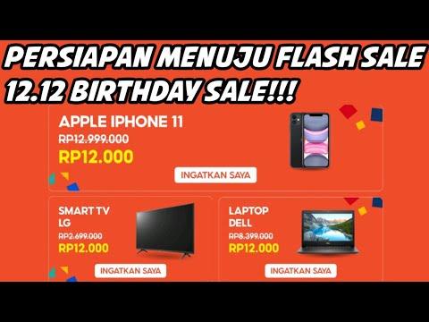 Persiapan Menuju 12 12 Birthday Sale Promo Puncak Shopee Flash Sale 12rb Iphone 11 Youtube