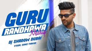 The biggest hits of guru randhawa in one mega mashup by dj shadow dubai visuals : sunix thakor ►produced for sean paul | badshah bohemia an...