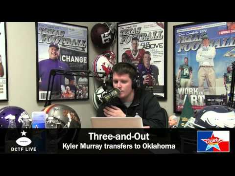 DCTF Live: Kyler Murray transfers to Oklahoma