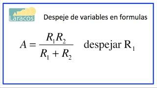 Despeje de variables en formula (ejemplo 4)