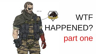 What Even Happens in MGSV? Part One  Afghanistan