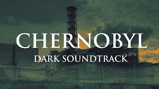 Chernobyl Dark Music