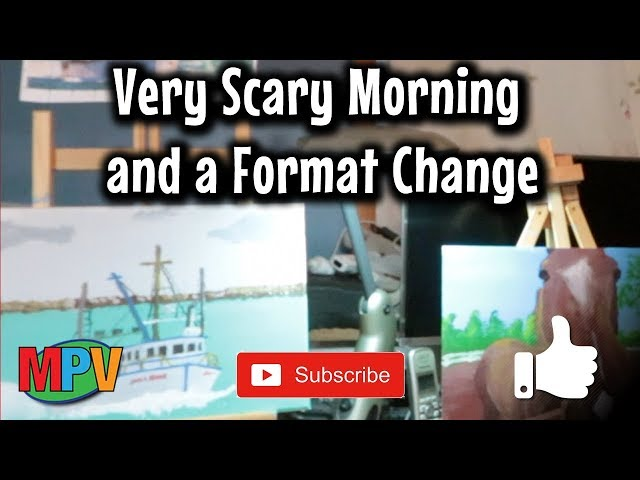 Very Scary Morning and a Format Change (4.26.19) #1253