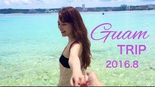 Guam TRIP 2016/グアム旅行🌴海の時のメイク/おすすめスポット/ホテル情報