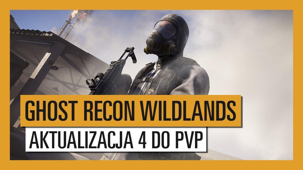 GHOST RECON WILDLANDS: Aktualizacja 4 do PVP – Nowe Zadanie