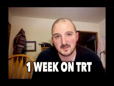 1 WEEK ON TRT (Testosterone Replacement Therapy)