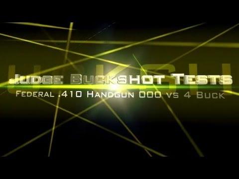 Taurus Judge buckshot ammo test: Federal 410 Handgun 000 vs 4 buck in ballistic gel