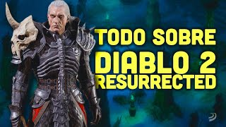 DIABLO 2 RESURRECTED nos ENTUSIASMA: GAMEPLAY, CLAVES y OPINIÓN del ACTION RPG de BLIZZARD