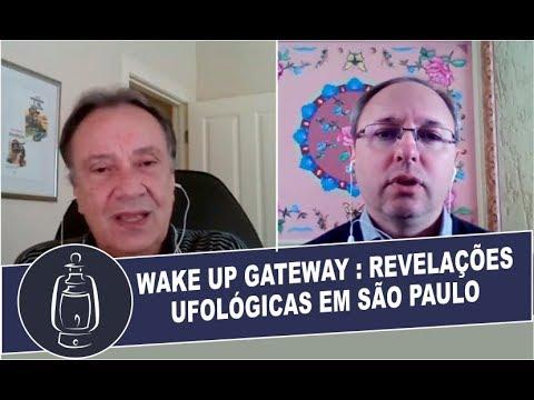 Wake Up Gateway: Revelações Ufológicas em São Paulo
