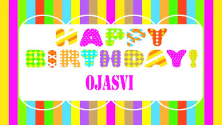 Ojasvi   Wishes & Mensajes - Happy Birthday