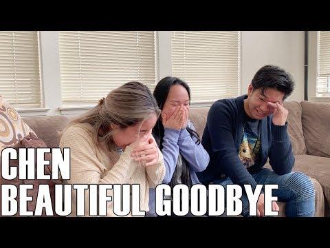 Chen — Beautiful Goodbye (Reaction Video)
